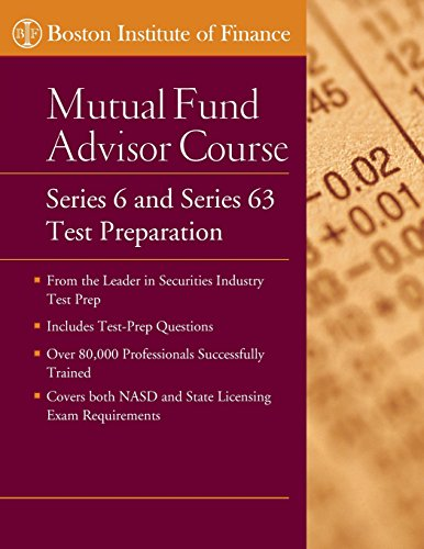 The Boston Institute of Finance Mutual Fund Advisor Course: Series 6 and Series 63 Test Prep by Wiley