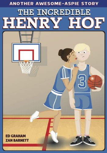 (The Incredible Henry Hof (The Awesome Aspie Series Book)