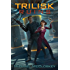 The Trilisk Ruins (Parker Interstellar Travels Book 1)