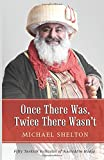 Once There Was, Twice There Wasn't: Fifty Turkish Folktales of Nasreddin Hodja