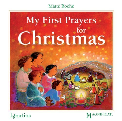 My First Prayers for Christmas by Maite Roche (2010-11-01)