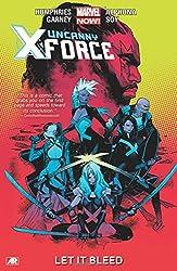 Uncanny X-Force - Volume 1: Let it Bleed (Marvel Now)