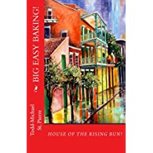House of the Rising Bun: Baking New Orleans