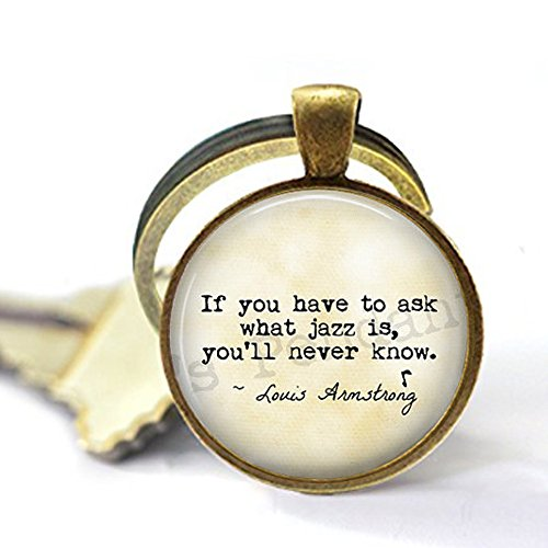 Jazz Quote Keychain ~ Meaning of Jazz Music ~ Louis Armstrong Quote ~ Gift for Musician ~ Jazz Keychain ~ Jazzy Gift ~ Music (Meaning Of Halloween Quotes)