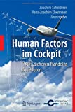 Human Factors im Cockpit: Praxis sicheren Handelns für Piloten (German Edition), , 3642151663