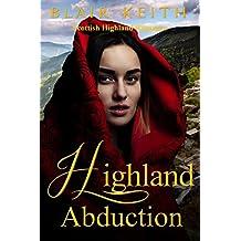 Highland Abduction (Scottish Highland Romance)