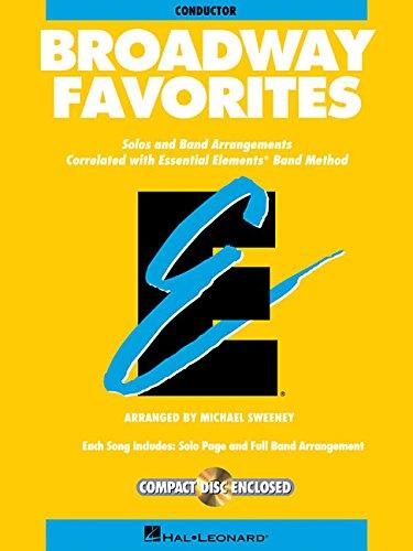BROADWAY FAVORITES CONDUCTOR ESSENTIAL ELEMENTS BAND CONDUCTOR BK/CD (Essential Elements Band Method)