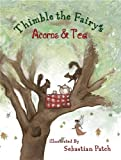Thimble the Fairy's Acorns and Tea, Thimble the Fairy, 0982730403