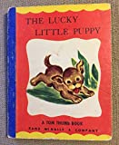 img - for The Lucky Little Puppy ; a Tom Thumb Book book / textbook / text book