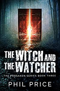 The Witch And The Watcher by Phil Price ebook deal