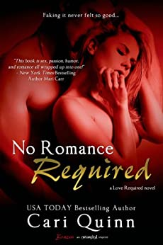 No Romance Required (Love Required Book 3) by [Quinn, Cari]