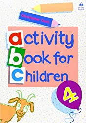 Oxford Activity Books for Children: Book 4 (Oxf Act Books Childr)