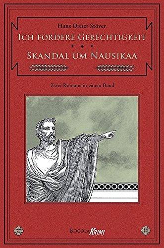 Ich fordere Gerechtigkeit / Skandal um Nausikaa. Zwei C.V.T.-Romane in einem Band