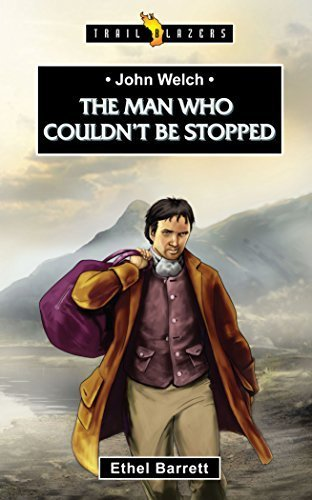 John Welch: The Man Who Couldn't Be Stopped (Trailblazers) by Ethel Barrett (2015-08-20)