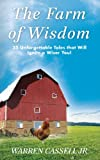 The Farm of Wisdom, Warren Cassell Jr., 1619332957