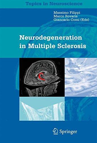Neurodegeneration in Multiple Sclerosis (Topics in Neuroscience)