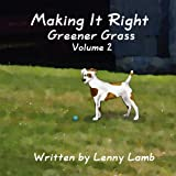 Making It Right, Lenny Lamb, 146264788X