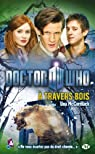 Doctor Who : A travers bois par MCCormack