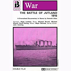 The Battle of Jutland (Dramatised)