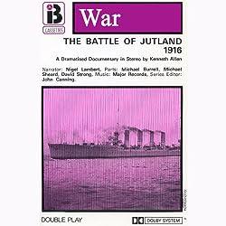 The Battle of Jutland (Dramatised)