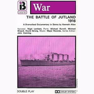 The Battle of Jutland (Dramatised) Performance