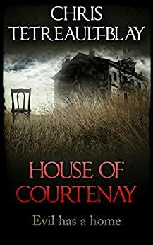 House Of Courtenay by [Tetreault-Blay, Chris]