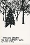 img - for Trees & Shrubs for the Northern Plains book / textbook / text book