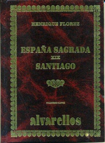 España Sagrada Xix Santiago Colección Facsímiles S. XVIII: Amazon.es: Flórez, Henrique: Libros