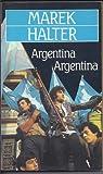 Argentina Argentina par Halter
