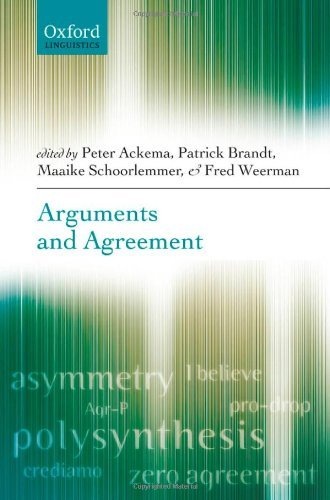 Arguments and Agreement (Oxford Linguistics) Pdf