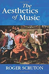 What is music, what is its value, and what does it mean? In this stimulating volume, Roger Scruton offers a comprehensive account of the nature and significance of music from the perspective of modern philosophy. The study begins with the met...
