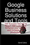 Google Business Solutions and Tools, Daniel Collins, 1921573031
