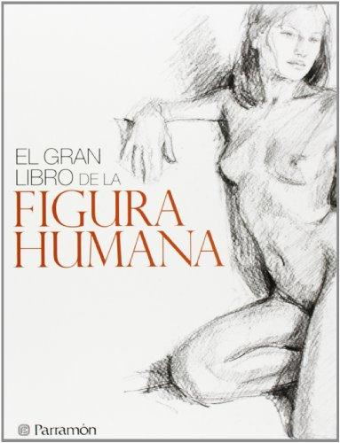 Descargar Libro El Gran Libro De La Figura Humana Gabriel Martín Roig