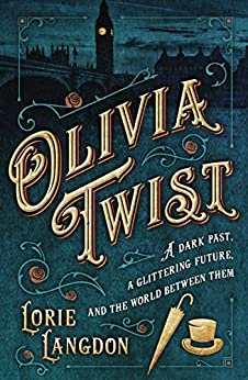 Olivia Twist, a modern retelling of Oliver Twist by Charles Dickens