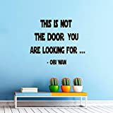 Star Wars Wall Decals Quotes Obi Wan Kenobi This Is Not The Door You Are Looking For Wall Decal Sticker Bedroom