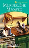 Murder, She Meowed (A Pawsitively Organic Mystery Book 7)