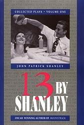 Thirteen by Shanley: 1 (Thirteen by Shanley)
