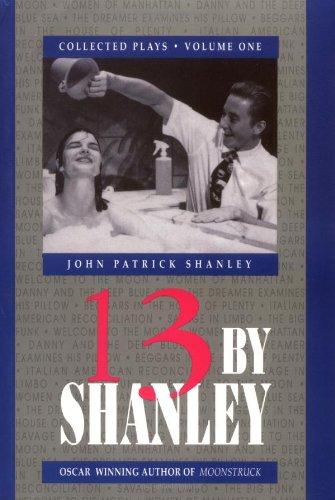 13 by Shanley: Thirteen Plays (Thirteen by Shanley)