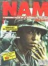 Nam l'histoire vécue de la guerre du viet-nam 1965-1975 par Nam