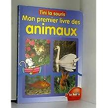 Tini la souris Mon premier livre des animaux (spip)