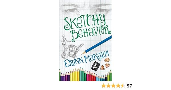 Read Sketchy Behavior By Erynn Mangum