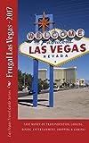 Frugal Las Vegas - 2017 (Las Vegas Guides)