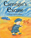 Carnegie's Excuse, Peter O'Donnell, 0590464353