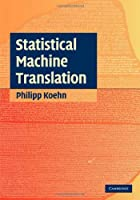 Statistical Machine Translation Front Cover