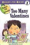 Too Many Valentines, Margaret McNamara, 0689855370