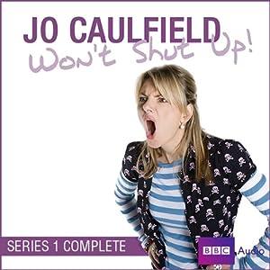 amazon   jo caulfield won t shut up series 1 audible