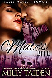 A Mate's Bite (BBW Paranormal Shape Shifter Romance): An Alpha male. A bbw sassy mate. Can love be enough? (Sassy Mates Book 2) (English Edition)