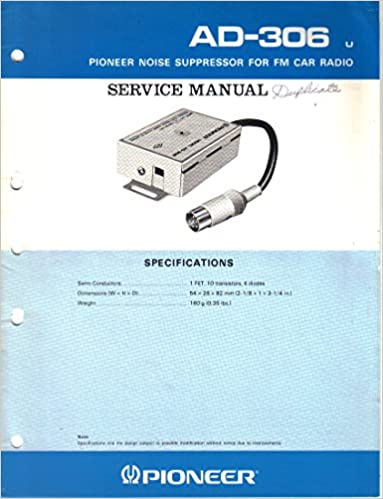 Pioneer ad 306 power noise suppressor for fm car radio service pioneer ad 306 power noise suppressor for fm car radio service manual parts list schematic wiring diagram pioneer electronic corp cheapraybanclubmaster Images
