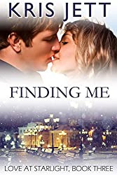 Finding Me (Snowy Ridge: Love at Starlight, Book 3)
