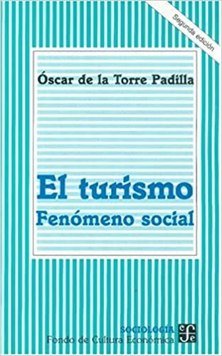 414ba746fc1cb Turismo - Fenomeno social  oscar De la Torre Padilla  9789681651978   Amazon.com  Books